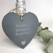 'Dream Believe Receive' Slate Heart